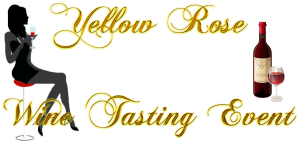 Yellow RoseWine Tasting Event